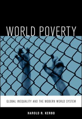World Poverty: The Roots of Global Inequality and the Modern World System 9780073042954