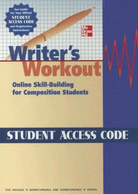 Writer's Workout Student Access Code: Online Skill-Building for Composition Students 9780073407098