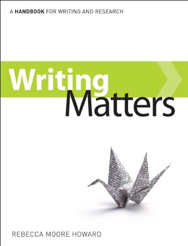 Writing Matters: A Handbook for Writing and Research 9780073191393