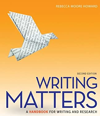 Writing Matters: A Handbook for Writing and Research 9780073405957