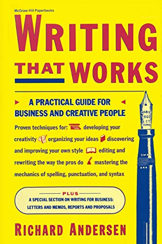 Writing That Works: A Practical Guide for Business and Creative People 9780070016934