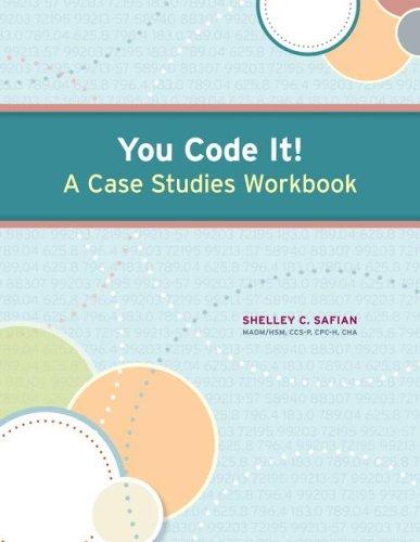 You Code It! a Case Studies Workbook 9780073374024