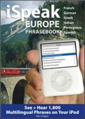 iSpeak Europe Phrasebook: See + Hear 1,800 Travel Phrases on Your iPod
