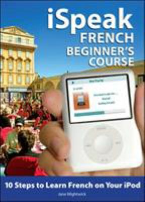 iSpeak French Beginner's Course