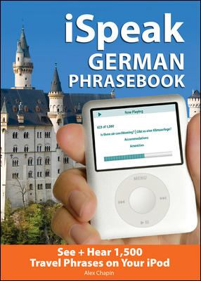 iSpeak German Audio + Visual Phrasebook for your iPod [With 64-Page Phrasebook]