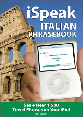 iSpeak Italian Audio + visual Phrasebook for your iPod [With 64-Page Booklet]