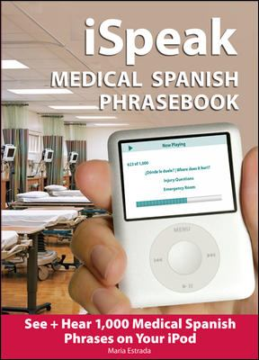 iSpeak Medical Spanish Phrasebook [With Booklet] 9780071453776