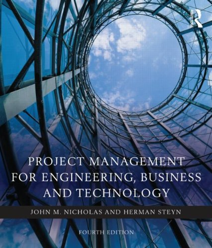 Project Management for Engineering, Business and Technology 9780080967042