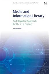 Media and Information Literacy: An Integrated Approach for the 21st Century 24574997