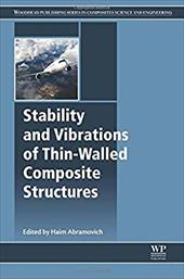 Stability and Vibrations of Thin-Walled Composite Structures 25133560