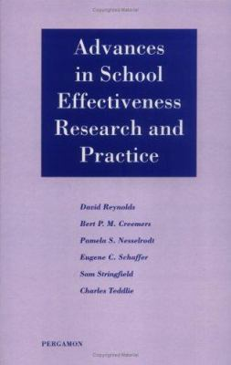 Advances in School Effectiveness Research and Practice 9780080423920