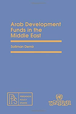 Arab Development Funds in the Middle East - Demir, Soliman