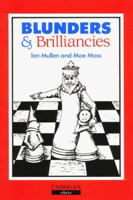 Blunders and Brilliancies 9780080371368