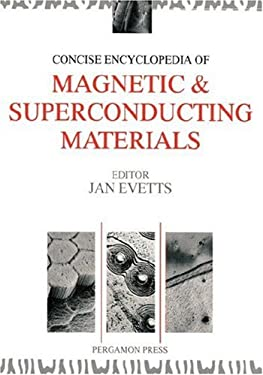 Concise Encyclopedia of Magnetic & Superconducting Materials 9780080347226