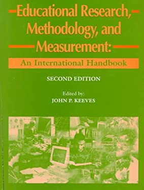 Educational Research, Methodology, and Measurement: An International Handbook 9780080427102