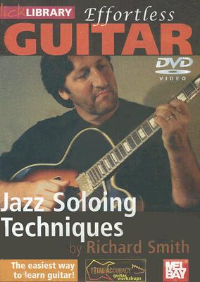 Effortless Guitar: Jazz Soloing Techniques