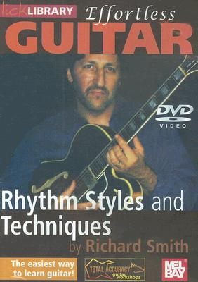 Effortless Guitar: Rhythm Styles and Techniques