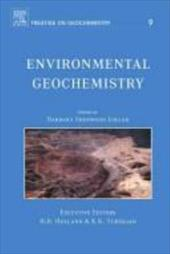Environmental Geochemistry: Treatise on Geochemistry, Second Edition, Volume 9