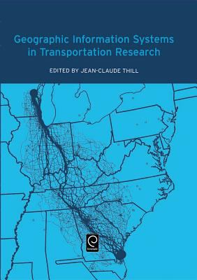 Geographic Information Systems in Transportation Research 9780080436302