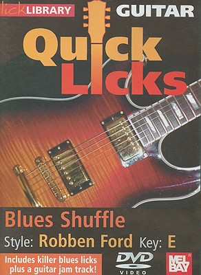 Guitar Quick Licks: Glues Shuffle, Style: Robben Ford, Key: E