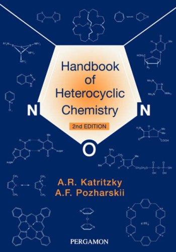 Handbook of Heterocyclic Chemistry 9780080429892