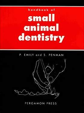 Handbook of Small Animal Dentistry 9780080375021