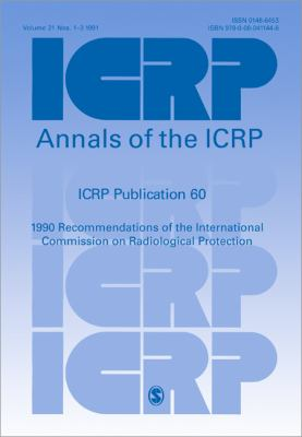 Icrp Publication 60: 1990 Recommendations of the International Commission on Radiological Protection: Annals of the Icrp Volume 21/1-3 9780080411446