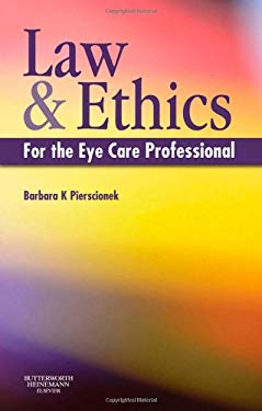 Law and Ethics for the Eye Care Professional 9780080450339
