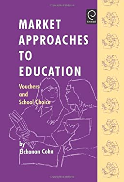 Market Approaches to Education 9780080425672