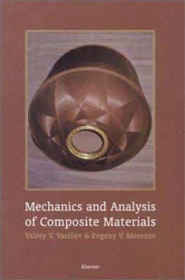 Mechanics and Analysis of Composite Materials 9780080427027