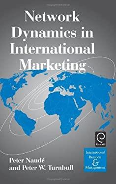 Network Dynamics in International Marketing 9780080433585