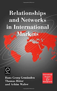 Relationships and Networks in International Markets 9780080430638