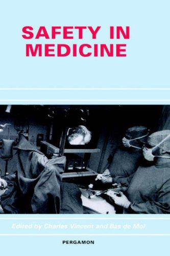 Safety in Medicine 9780080436562