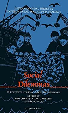 Social Dilemmas: Theoretical Issues and Research Findings 9780080377759