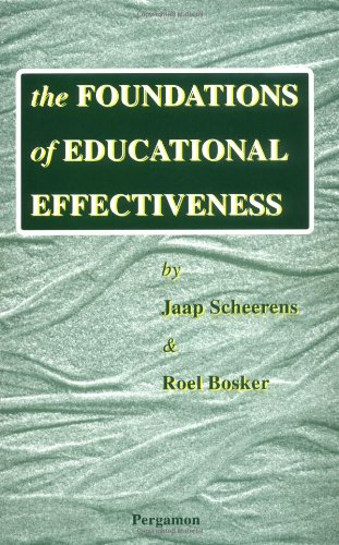 The Foundations of Educational Effectiveness 9780080427690