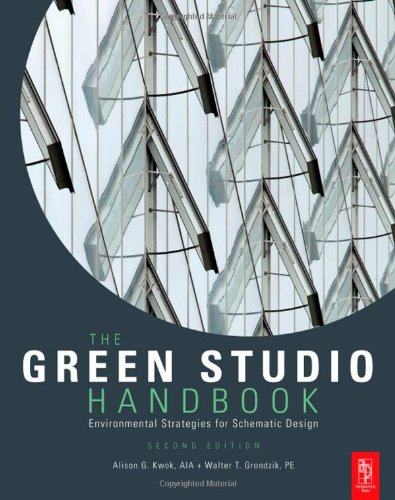 The Green Studio Handbook: Environmental Strategies for Schematic Design 9780080890524