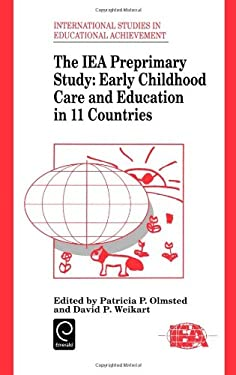 The Iea Preprimary Study: Early Childhood Care and Education in 11 Countries 9780080419343
