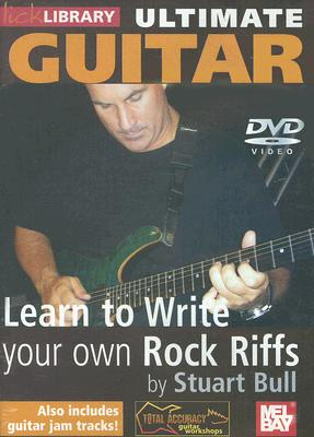 Ultimate Guitar: Learn to Write Your Own Rock Riffs