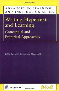 Writing Hypertext and Learning: Conceptual and Empirical Approaches 9780080439877