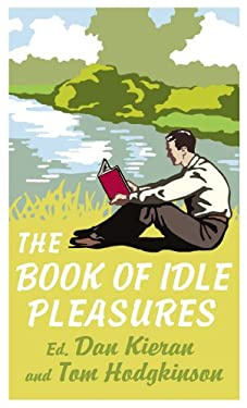 The Book of Idle Pleasures 9780091923327