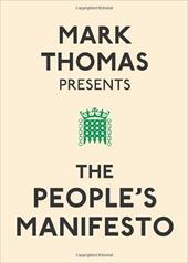 Mark Thomas Presents: The People's Manifesto