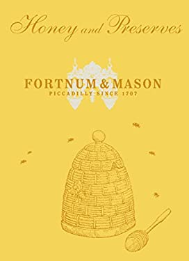 Fortnum & Mason: Honey and Preserves