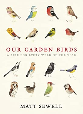 Our Garden Birds. Matt Sewell