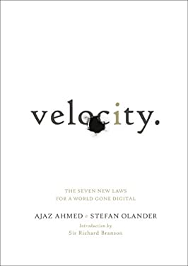 Velocity: The Seven New Laws for a World Gone Digital 9780091947569