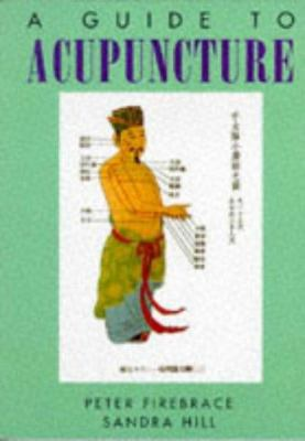 A Guide to Acupuncture 9780094722705