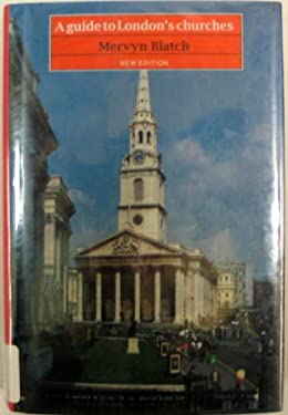 A Guide to London's Churches 9780094746305
