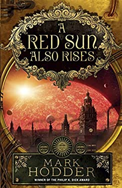 A Red Sun Also Rises 9780091949815