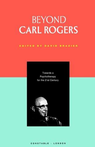 Beyond Carl Rogers 9780094726109