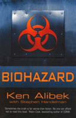 Biohazard: The True Story of the Largest Covert Biological Weapons Program in the World 9780099414643