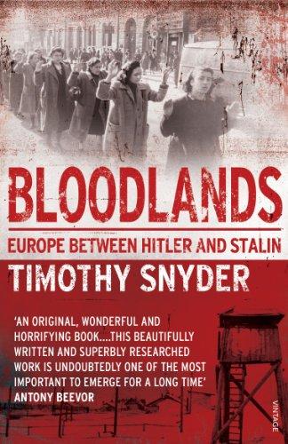 Bloodlands: Europe Between Hitler and Stalin 9780099551799